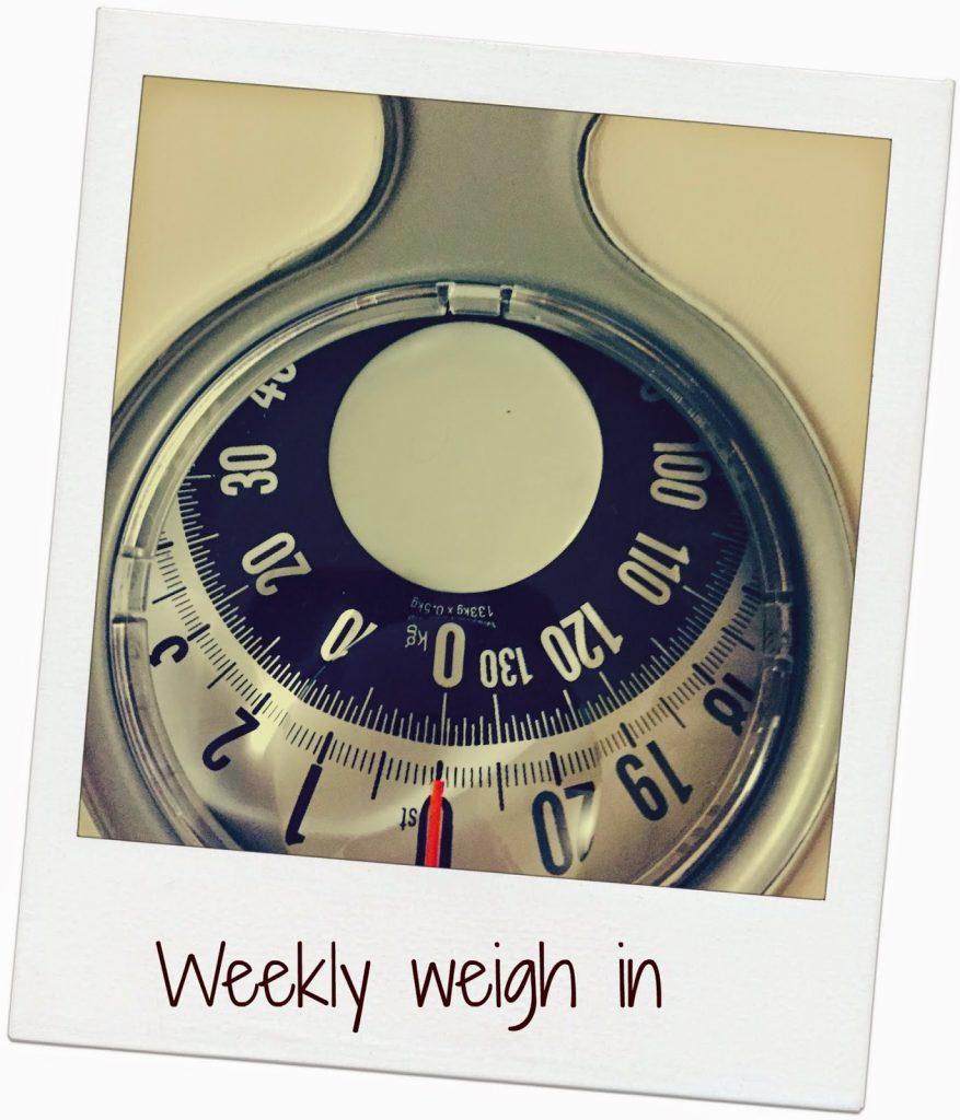 Weekly weigh in – week 5